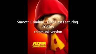 Smooth Criminal - Glee Cast Featuring 2Cellos - chipmunk version