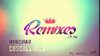 MANICOMIO - COSCULLUELA (DJ LAUUH)