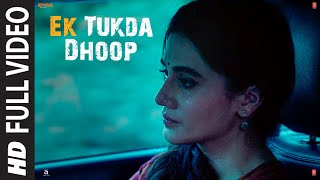 Download song FULL VIDEO: Ek Tukda Dhoop | THAPPAD | Taapsee Pannu | Raghav Chaitanya | Anurag Saikia