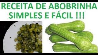 Receita de abobrinha refogada simples e fácil com cebola e alho