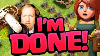Clash of Clans Clan Wars ♦ I'm DONE ♦ Awaiting an Update!