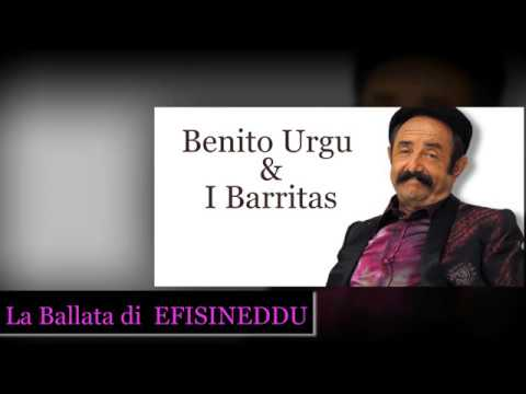 La Ballata di Efisineddu - con testo -Benito Urgu/Barritas