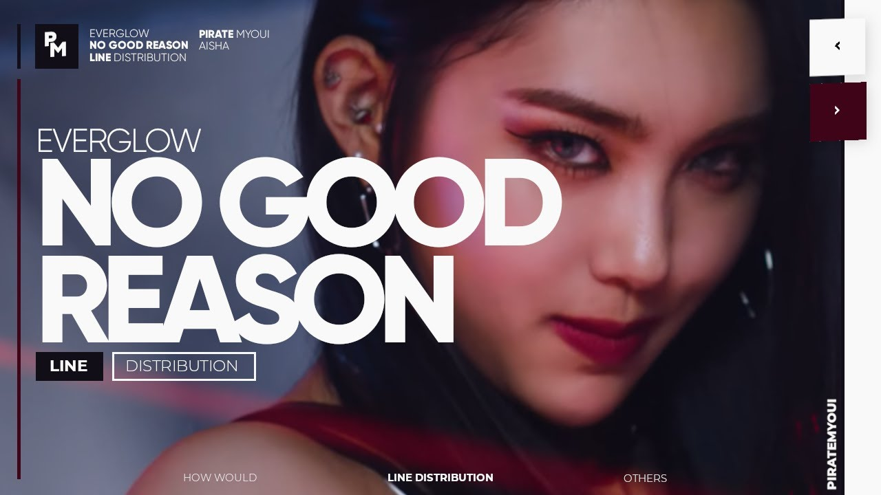 EVERGLOW - No Good Reason // Line Distribution