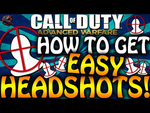 How To Get Easy Headshots in Advanced Warfare - Get Diamond & Royalty Camos QUICK! (COD AW Tips)