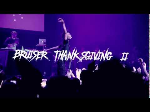 BRUISER THANKSGIVING II