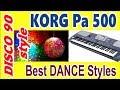 KorgPa~лучшие 9 стилей Dance~Обзор-2018 new-импровизация в стиле диско 80-х 90-х