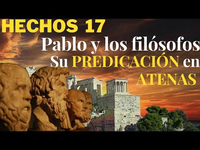 Hechos 17 - parte 2 - El Eterno y los ídolos de barro - Pablo en Atenas