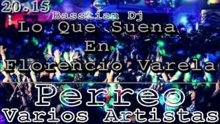Lo Que Suena En Florencio Varela 2015 / PARTE 3