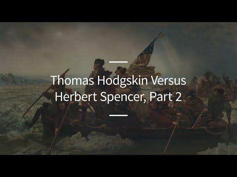 Excursions, Ep. 90: Thomas Hodgskin Versus Herbert Spencer, Part 2