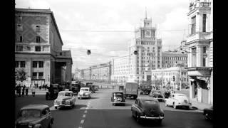 хорошая россия. москва и москвичи 50-х