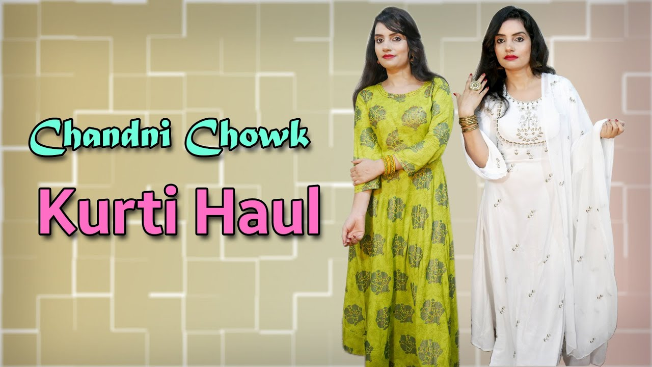 Chandni chowk Kurti Haul || Chandni Chowk ethnic Haul || Hindi
