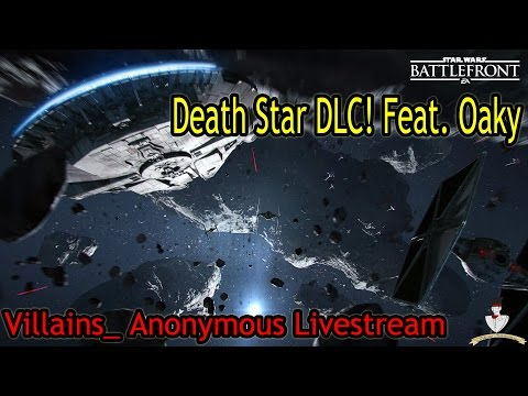 Death Star DLC! Feat. Oaky (Star Wars Battlefront livestream)