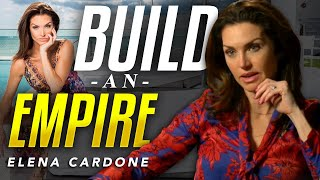 ELENA CARDONE - BUILD AN EMPIRE - HOW TO HAVE IT ALL | London Real