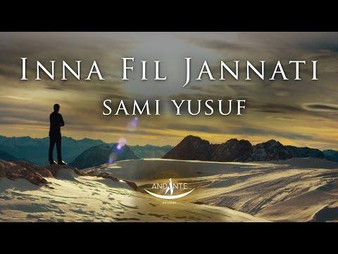 Sami Yusuf - Inna Fil Jannati