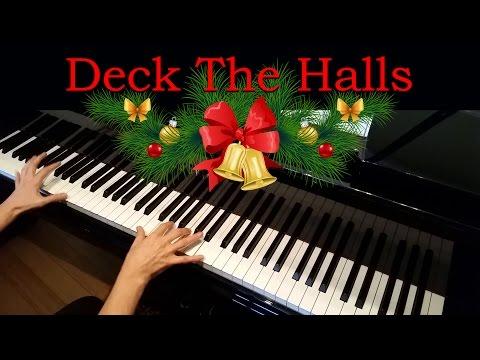 Deck The Halls Advanced Piano Solo