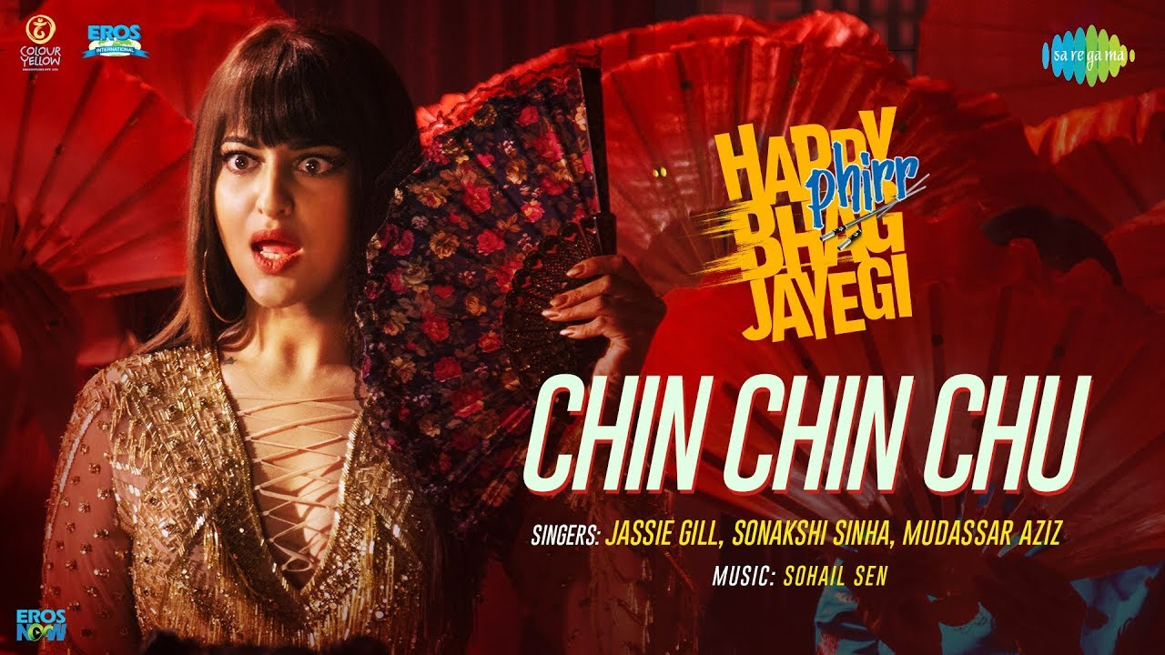 Download Chin Chin Chu   Happy Phirr Bhag Jayegi   Sonakshi Sinha   Jimmy Sheirgill   Diana   Jassie Gill