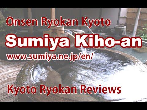 Sumiya Kiho-an  - REVIEWS - Kyoto Onsen Ryokan Reviews in Kyoto