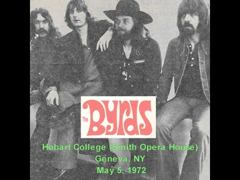 The Byrds - Live From Hobart College (Smith Opera House) Geneva NY (5-05-1972)