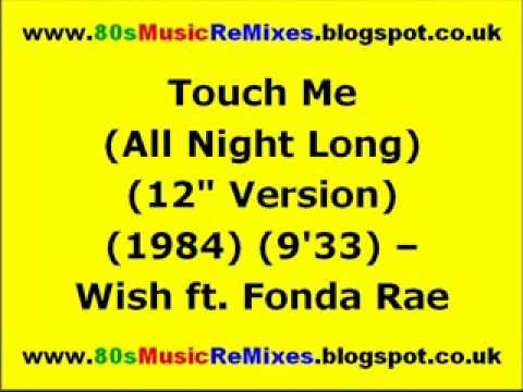 Touch Me (All Night Long) (12