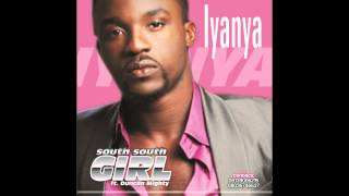 Iyanya ft. Duncan Mighty - South South Girl