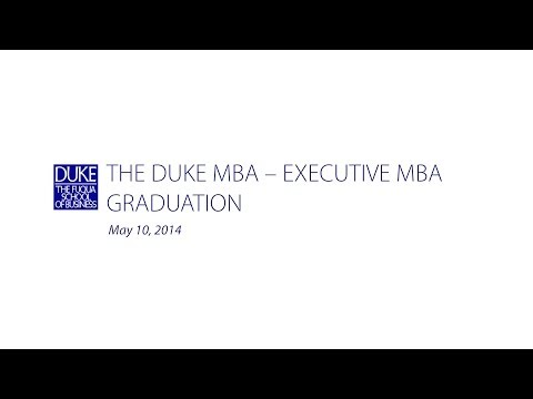 The Duke MBA - Executive MBA Graduation 2014