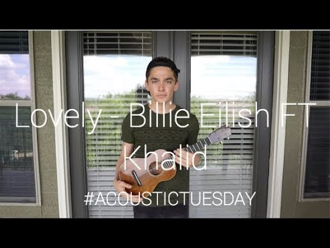 Lovely - Billie Eilish FT. Khalid (Acoustic Cover by Ian Grey)