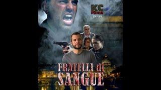 Fratelli Di Sangue con Karim Capuano (2016) [film completo]