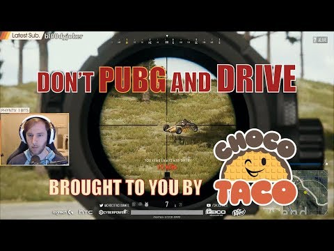 DON'T PUBG AND DRIVE, brought to you by chocoTaco - PUBG Game Recap