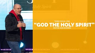 """GOD THE HOLY SPIRIT"" :: Guest Speaker -- Pastor Josh Bowers"