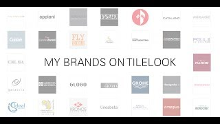 My Brands on Tilelook - Get in contact with new customers close to you