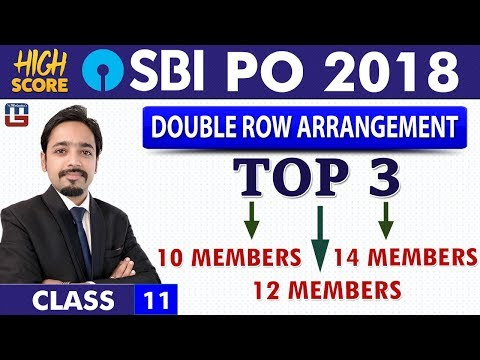 Top 3 | Double Row Arrangement | Reasoning | Class 11 | High Score | SBI PO 2018 | 11:00 am