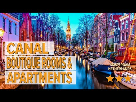 Canal Boutique Rooms & Apartments Hotel Review | Hotels In Amsterdam | Netherlands Hotels