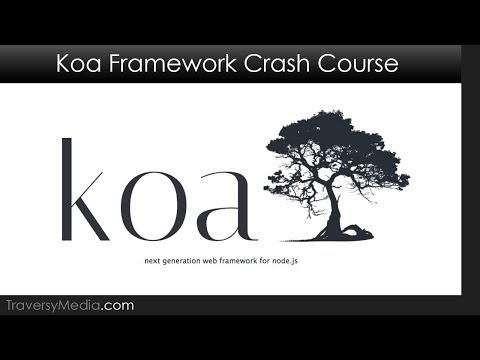 Koa.js Crash Course - Modern & Minimalist Node.js Framework