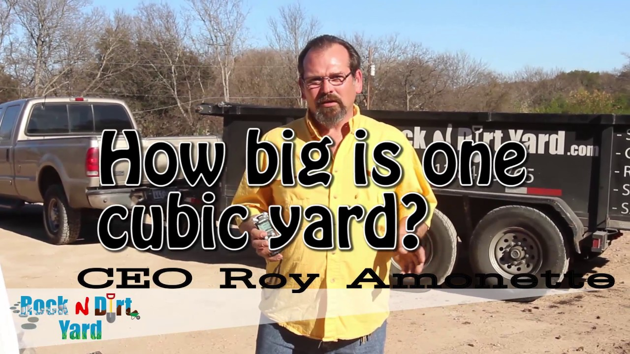 How Many Tons In A Cubic Yard Of Gravel Buying And Hauling Materials By The Cubic Yard Faq