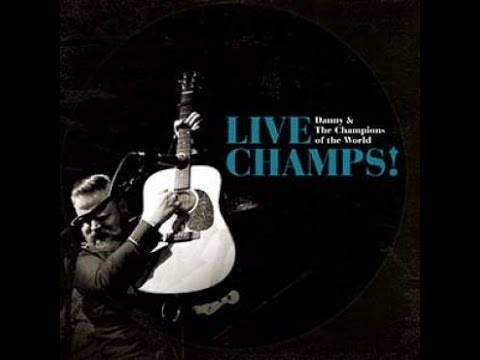 Danny & the Champions of the World - Stop Thief - Live