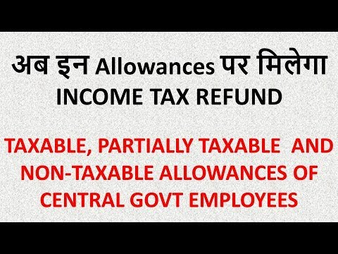 Know your taxable and non-taxable Allowances,7th pay commission latest news