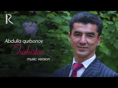 Abdulla Qurbonov - Turkiston