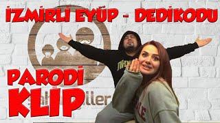 Parodi Klip - İzmirli Eyüp ( Dedikodu )