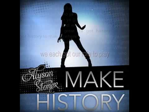 Alyson Stoner - Make History Lyrics