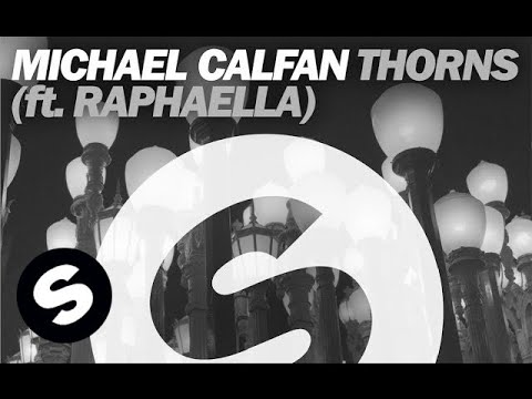 Michael Calfan - Thorns ft. Raphaella