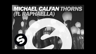 Michael Calfan Thorns Ft Raphaella