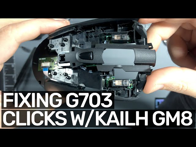 Fixing a double clicking G703 with Kailh GM 8 Switches (Full process!)