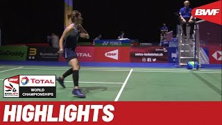TOTAL BWF World Championships 2019 | Round of 32 WS Highlights | BWF 2019