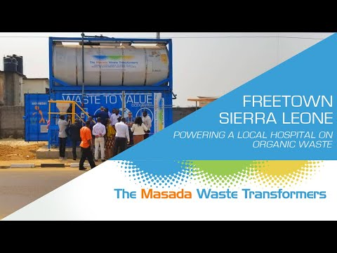 Powering a local hospital on organic waste in Freetown | The Masada Waste Transformers