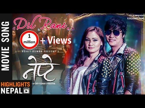 Dil Rani - New Nepali Movie NEPTE Song 2018 Ft. Rohit Rumba, Chhulthim Gurung