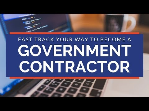 Steps To Becoming A Government Contractor - The Fast Track
