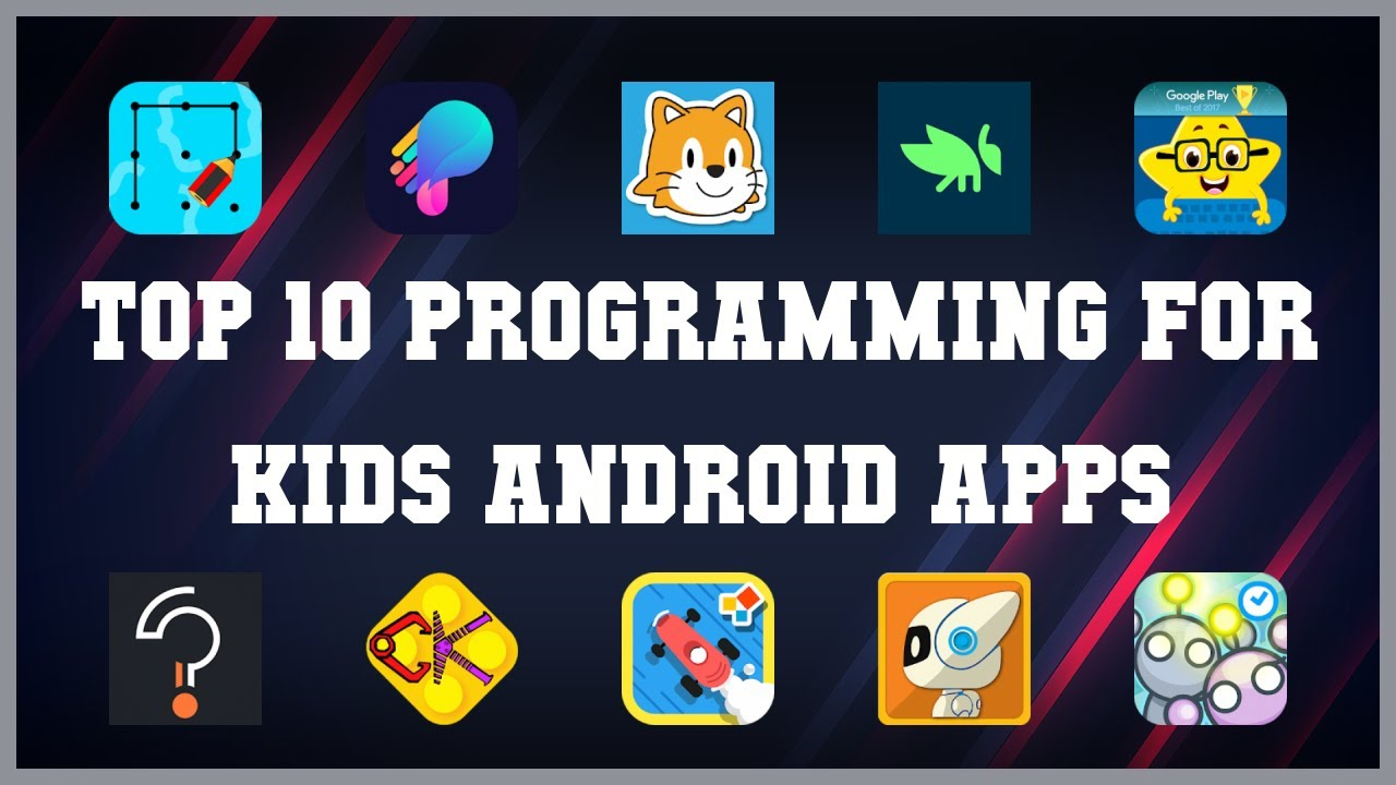 Top 10 Programming for Kids Android App | Review