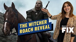 Henry Cavill Reveals Netflix's The Witcher's Roach - IGN Daily Fix