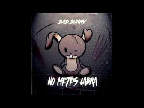 Tu No Metes Cabra - Bad Bunny - Hector El ''Father''