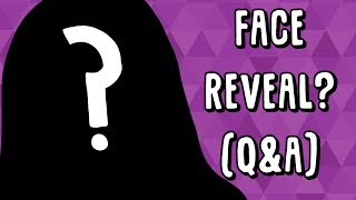 Face Reveal!? (Q&A) (Is this clickbait enough)